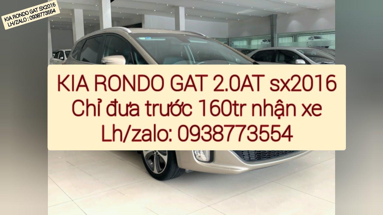[Đã bán] KIA RONDO GAT 2.0AT sx2016 cũ, giá tốt tại TPHCM – 0938773554