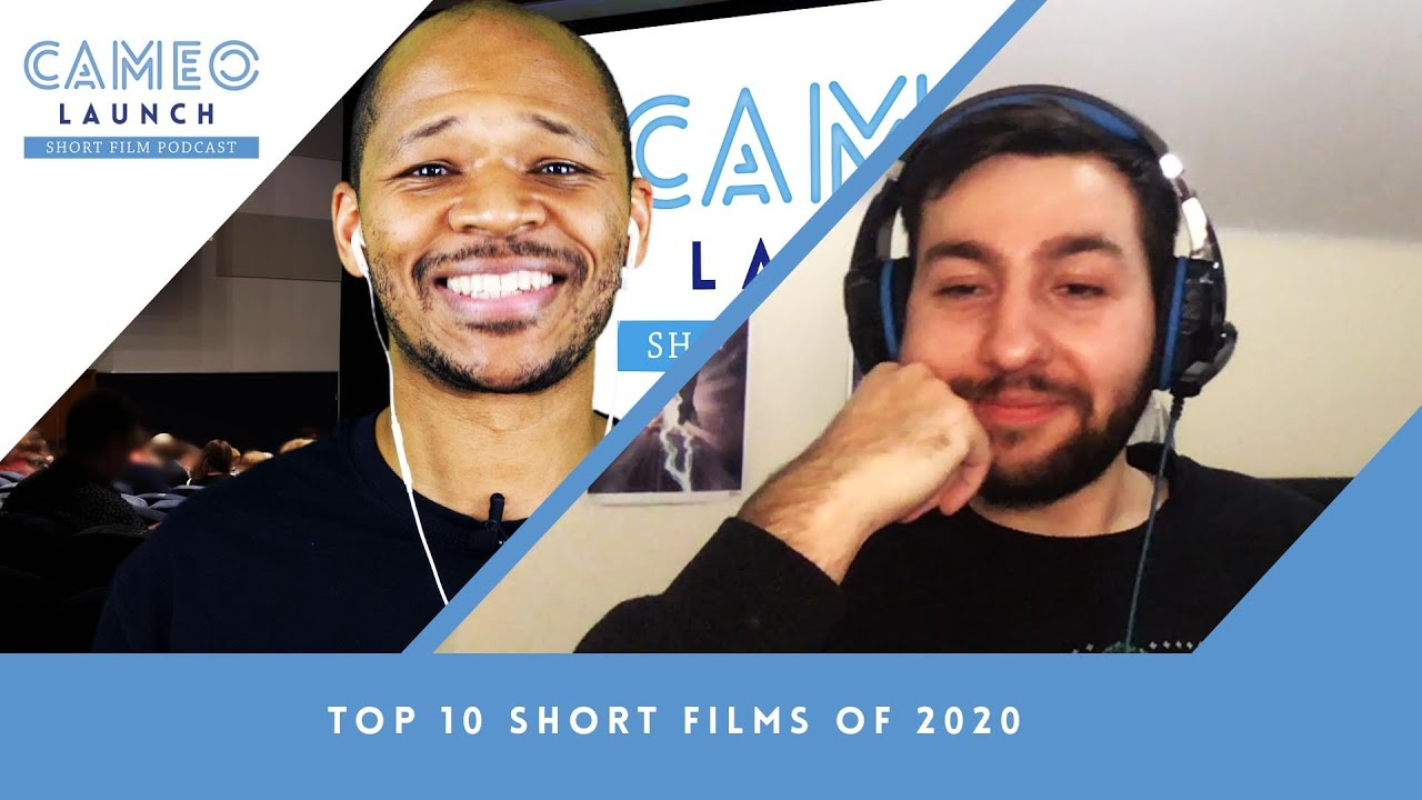 Cameo Launch Short Film Podcast | TOP 10 Reviewed Short Films of 2020
