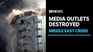 Israeli forces destroy media outlets' Gaza base | ABC News