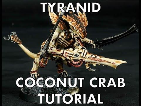 Tyranid 'Coconut Crab' Paint Scheme Tutorial (Part 1)
