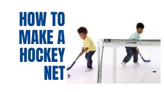 How To Make A Hockey Net With Pvc Pipe