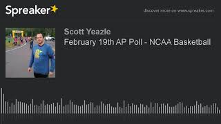 February 19th AP Poll - NCAA Basketball