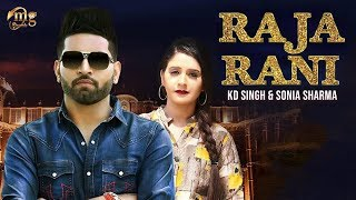 Raja Rani | KD Singh, Sonia Sharma | New Haryanvi Songs Haryanavi 2019 | Mg Records