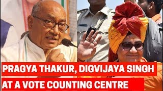 BJP's candidate Pragya Thakur and Congress candidate Digvijaya Singh at the counting center