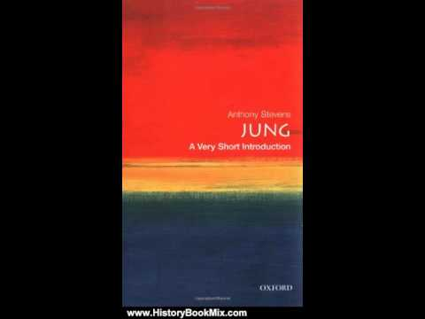 history-book-review:-jung:-a-very-short-introduction-by-anthony-stevens
