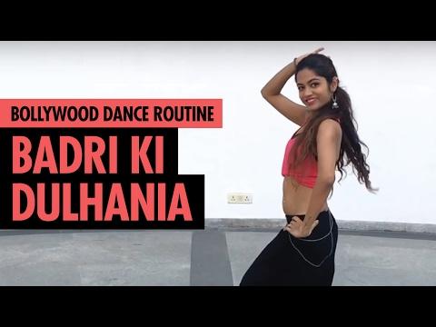 Badri Ki Dulhania | Bollywood Dance Routine |