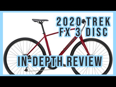 2020 Trek FX 3 Disc Is It...REALLY WORTH IT?