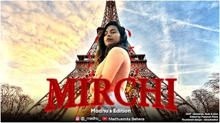 DIVINE - MIRCHI | Madhu's Edition | Feat. Stylo G, MC Altaf & Phenom