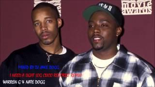 Warren G & Nate Dogg - I Need A Light (OG Clicc Recordz Remix)
