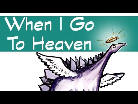 When I Go To Heaven - Give Me Motion