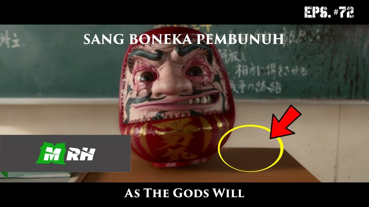 Keanehan Dan Kesalahan Dalam Film As The Gods Will 2014 72 Youtube
