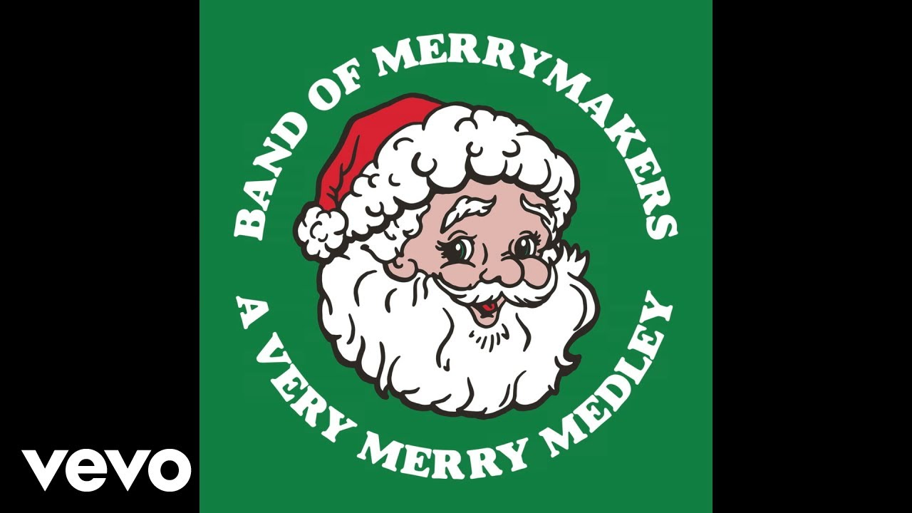 band of merrymakers a very merry medley pseudo video youtube. Black Bedroom Furniture Sets. Home Design Ideas