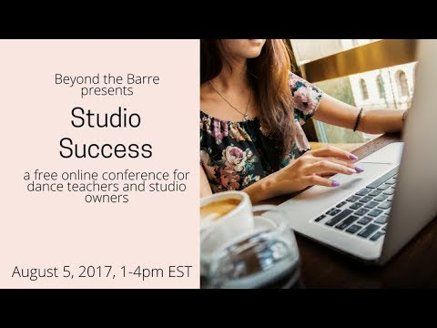 Beyond the Barre's Studio Success Livestream Dance Teacher Conference