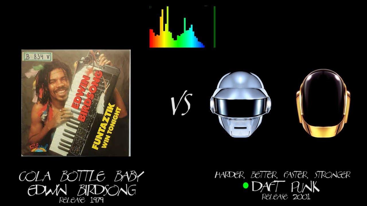 Daft Punk Harder, Better, Faster, Stronger VS Edwin Birdsong Cola ...