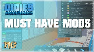 Cities: Skylines - Must Have Mods (2018)