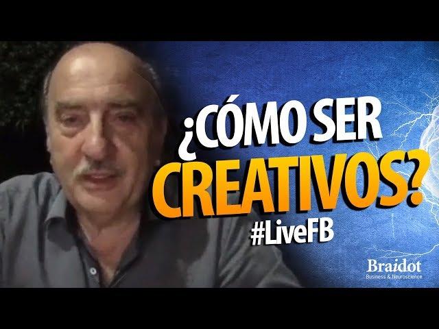 ¿Cómo ser creativos? - #LiveFB