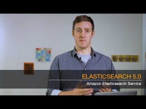 Elasticsearch 5 Now Available on Amazon Elasticsearch Service