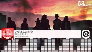 Скачать SPADA ELEN LEVON Cool Enough Mozambo Remix
