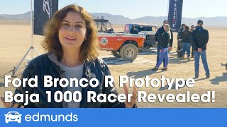 New Ford Bronco R Prototype — Unveil & First Ride in Ford's Baja 1000 Race Truck