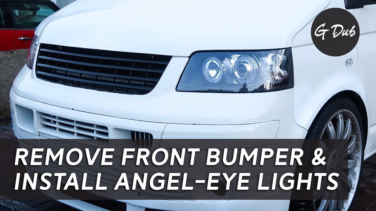 Remove Front Bumper Fit Angel Eye Headlights Self Built Diy Vw