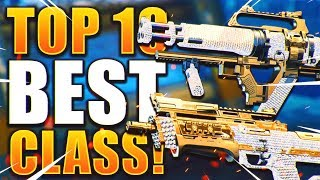 Top 10 BEST CLĄSS SETUPS in Black Ops 4! (Overpowered)