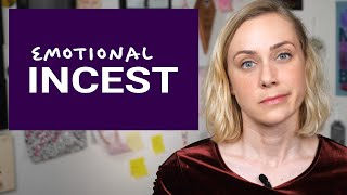 What Is Emotional Incest?