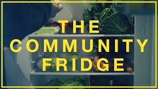 The Community Fridge I Hubbub Campaigns