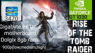 Testing Rise of the tomb raider game with zotac gt1030 gddr5