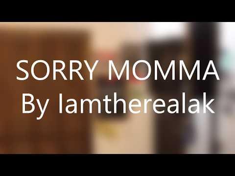 SORRY MOMMA | Lyrics