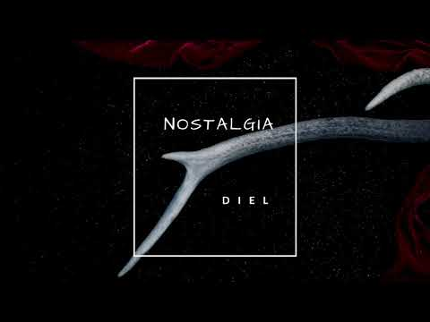 Diel - Nostalgia (Official Audio)