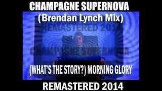 Oasis - Champagne Supernova (B.L. Mix)