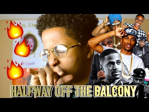 BIG SEAN - HALFWAY OFF THE BALCONY (REACTION/LEAKED)