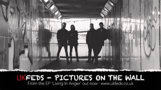 UK Feds - Pictures On The Wall