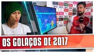 REACT OS 60 GOLS MAIS BONITOS DE 2017 (SportsHD)