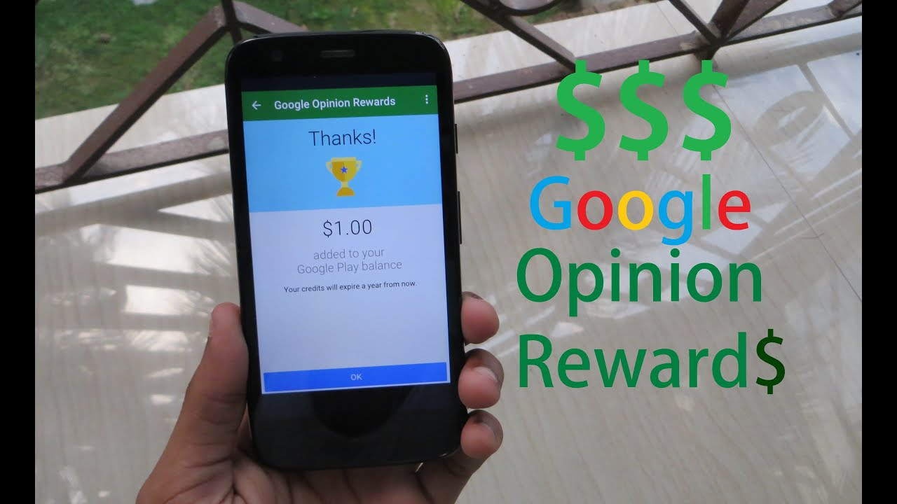 Google opinion rewards in any country and earn free credit youtube