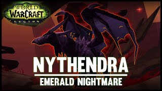 Nythendra - Emerald Nightmare - Legion Alpha - FATBOSS
