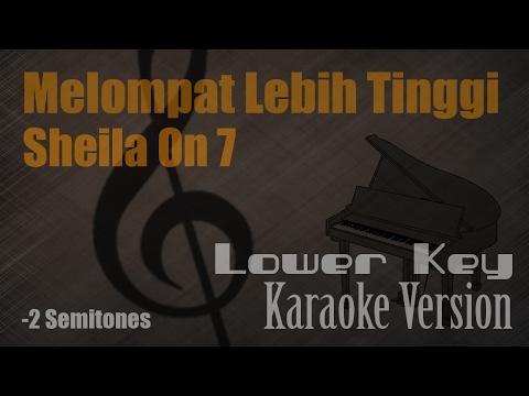 Sheila On 7-  Melompat Lebih Tinggi (Lower Key  -2 Semitones) Karaoke Version | Ayjeeme Karaoke