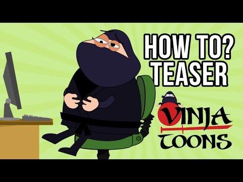 VinjaToons - How To Series Episode 1 Teaser 2