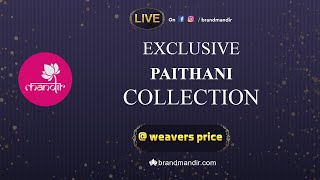 Exclusive Paithani Sarees at Weavers price Valid for 24 Hours   Brand Mandir