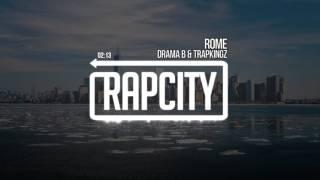 Drama B & TrapKingz - ROME