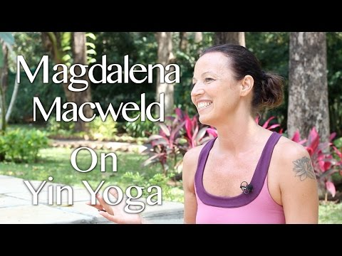 Magdalena Macweld interview on Yin Yoga