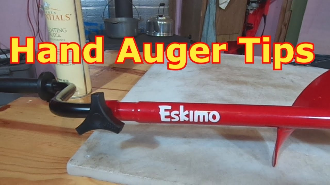 Ice Fishing - The Best Way To Use And Maintain A Hand Auger