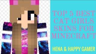 Top 5 best cat girls skins for minecraft...🐱