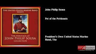 John Philip Sousa, Pet of the Petticoats