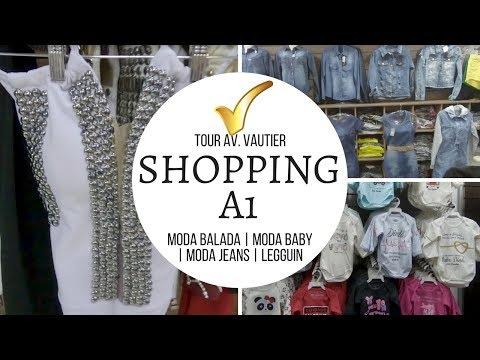 BRÁS |AV.  VAUTIER |SHOP A1 | MODA BALADA| MODA JEANS | MODA BABY