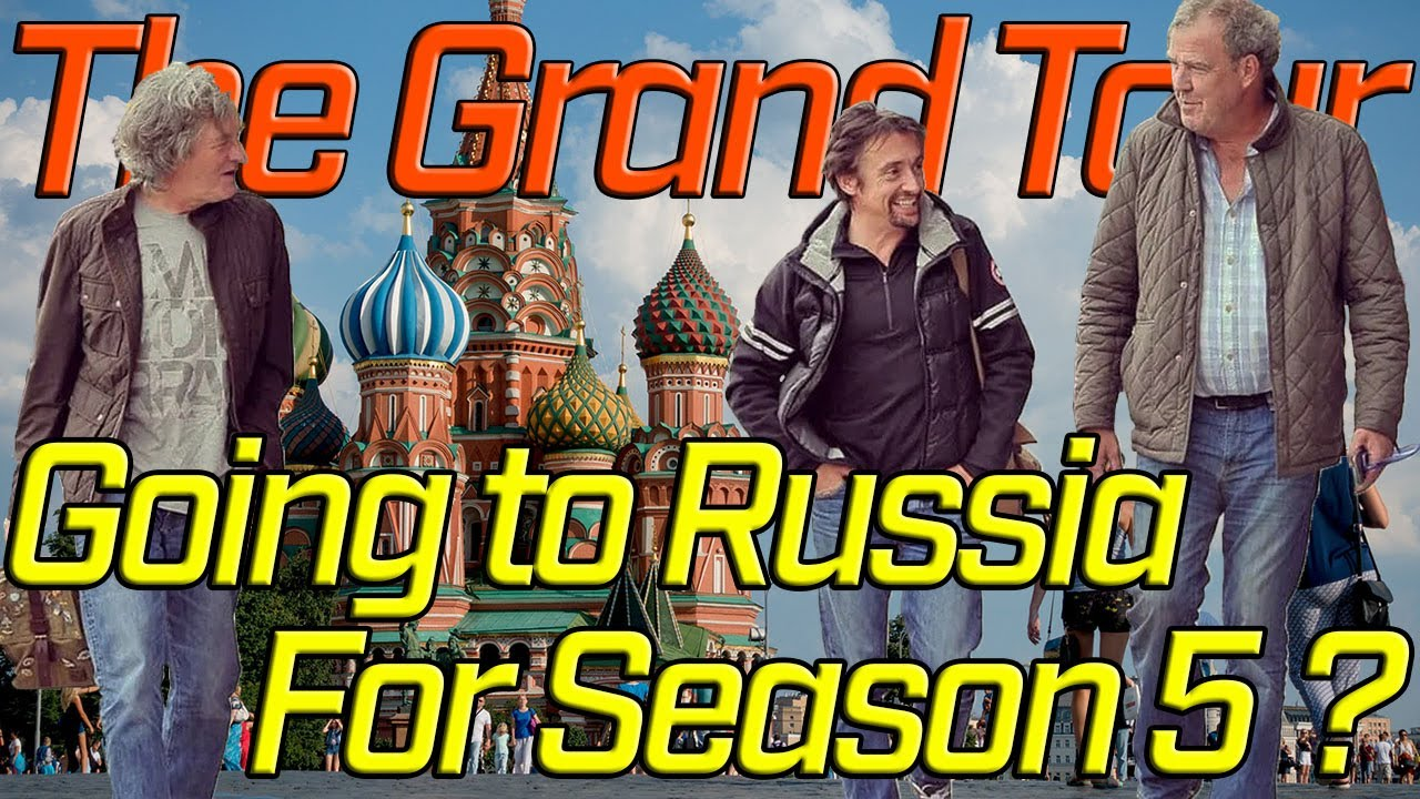 Download The Grand Tour Going to Russia for Season 5 ?