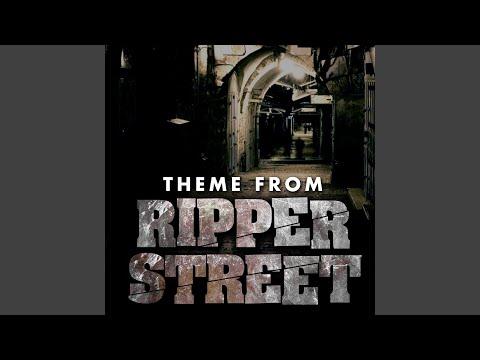Ripper Street Theme