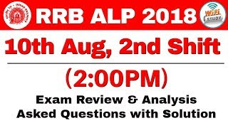 RRB ALP (10 Aug 2018, Shift-II) Exam Analysis & Asked Questions