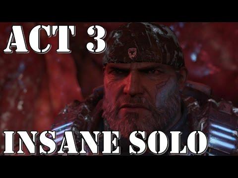 Gears of War 4 – Act  3 (Chapter 4, 5, 6) – INSANE SOLO Walkthrough Playthrough [Snatcher Boss]