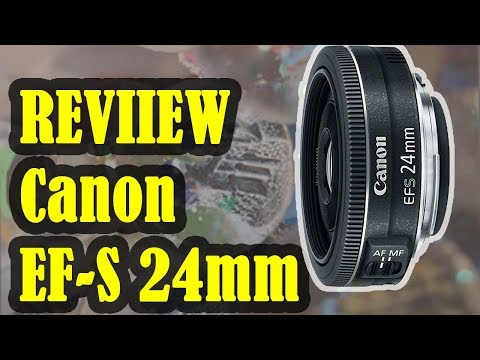 REVIEW Canon EF-S 24mm f/2.8 STM Lens